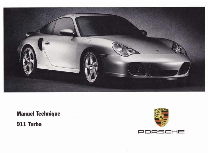 Manuel et notice technique Porsche 911 996 Turbo 2000 2005