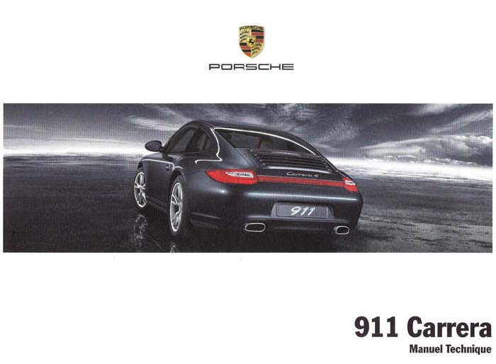 Manuel et notice technique Porsche 911 997 Carrera S 4S Phase 2 MK2 2009 2010 2011