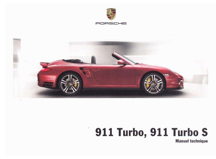 Manuel et notice technique Porsche 911 997 Turbo S Phase 2 MK2 2010, 2011, 2012 et 2013