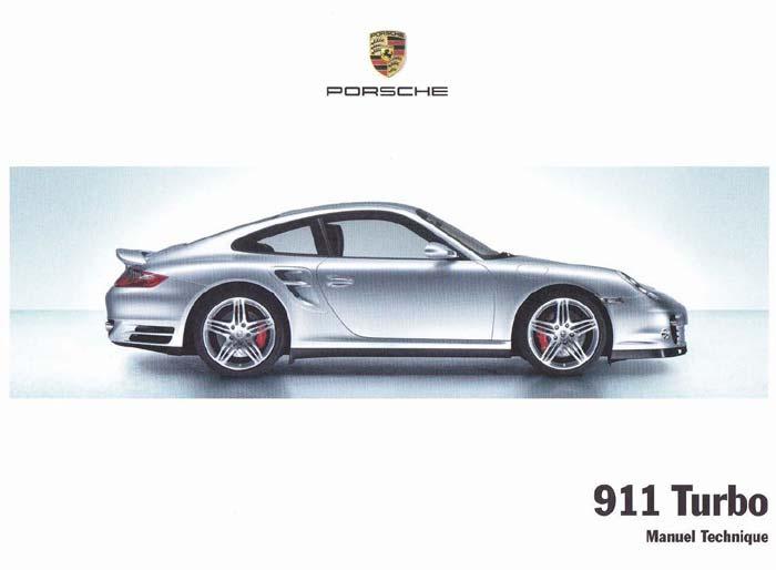 Manuel et notice technique d'utilisation de votre Porsche 911 Turbo 997 de 2006, 2007, 2008 ou 2009