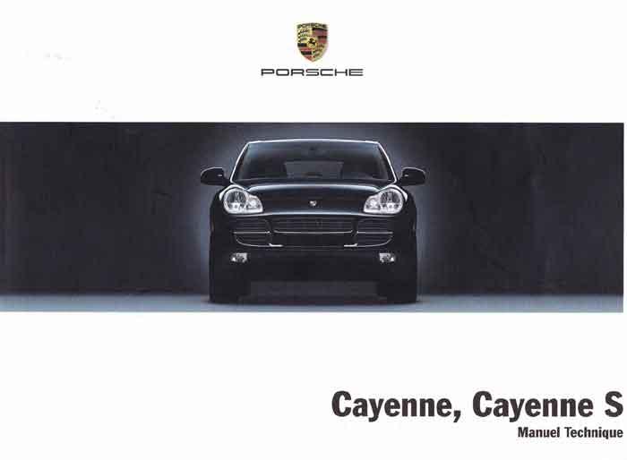 notice technique d'utilisation de la Porsche Cayenne et Cayenne S 955 fabriquée entre 2003 & 2007