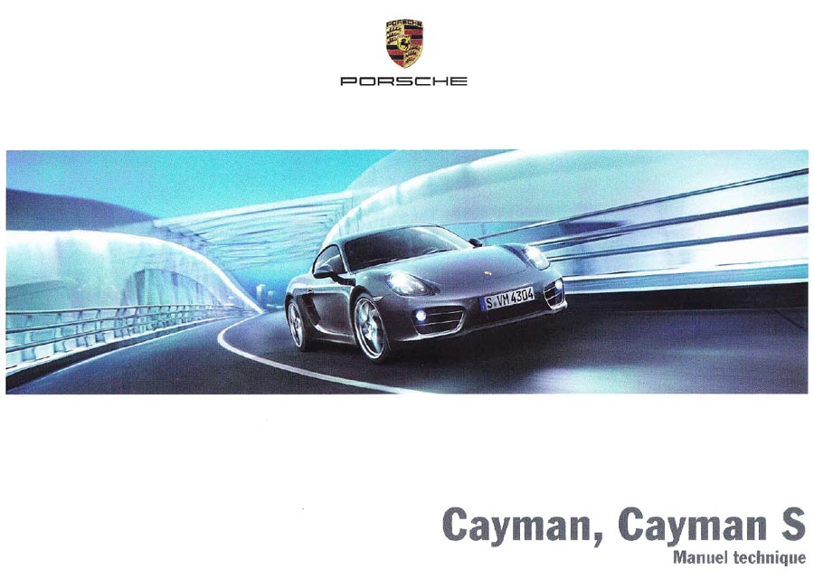 Manuel technique Porsche Cayman 275ch Cayman S 325ch (981) 2013-2016
