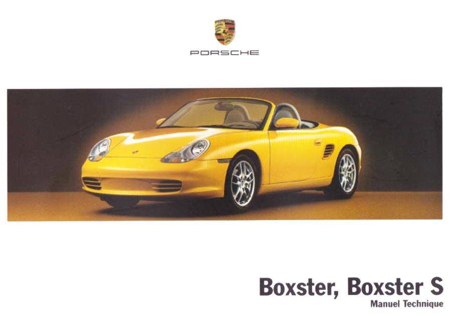 Manuel notice technique Porsche 986 Boxster 228ch Boxster S 260ch 2003 2004