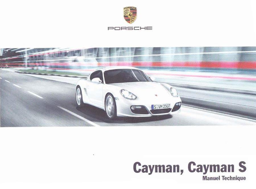 Manuel technique Porsche Cayman 265ch Cayman S 320ch 987 2010 2011 2012