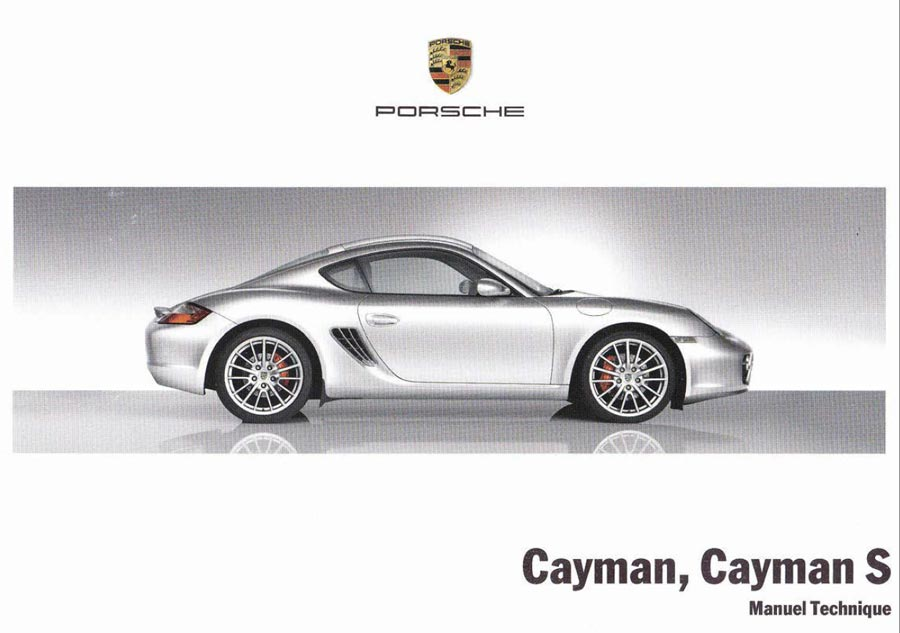 Manuel technique Porsche Cayman 245ch S 295ch (987) 2006 2007 2008 2009