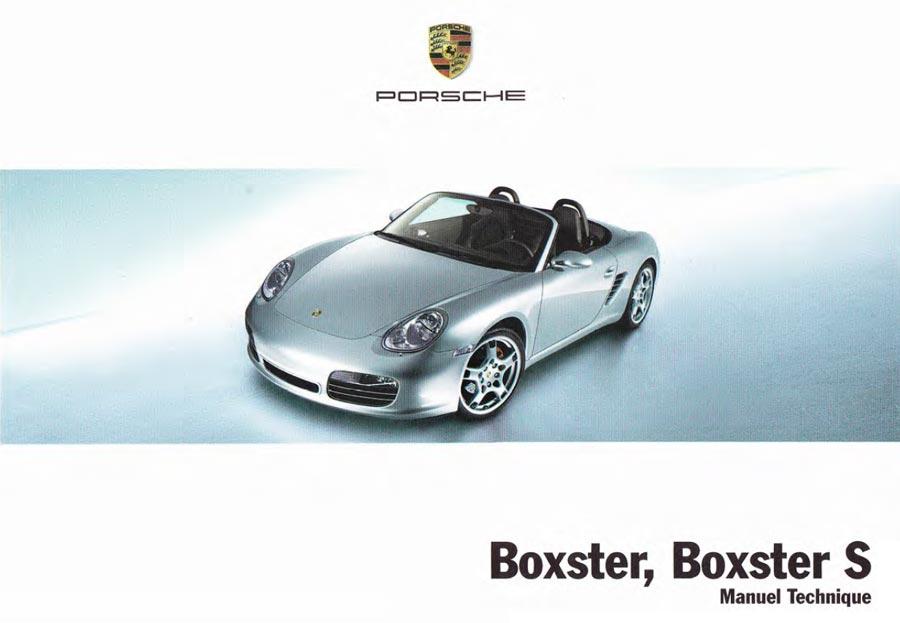 Manuel technique d'utilisation Porsche Boxster S 280ch (987) de 2005-2006
