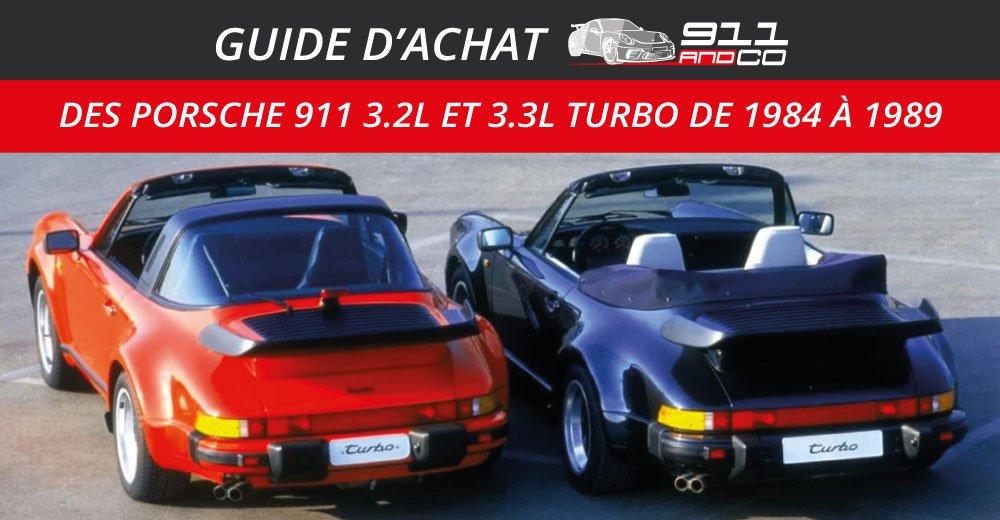 guide d'achat des Porsche 911 3.2L et 3.3l Turbo de 1984 à 1989