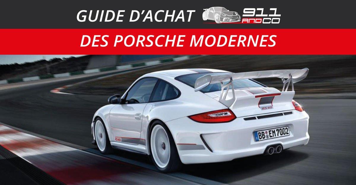 guide d'achat des porsche 911 Modernes