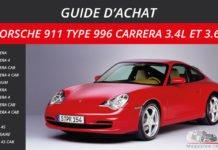 guide achat porsche 911 Type 996 Carrera 3.4l et 3.6l 1998 à 2005at porsche 911 Type 996 Carrera 3.4l et 3.6l 1998 à 2005