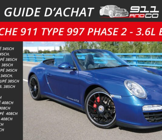 guide d'achat Porsche 911 Type 997 Carrera Phase 2
